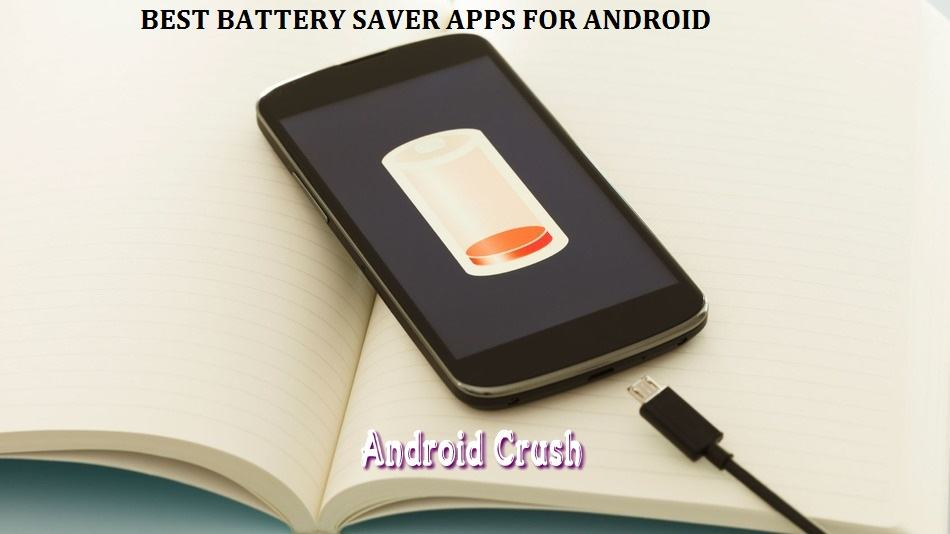 Best Battery Saver App For Android 2015