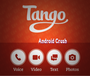 Tango facetime app for android